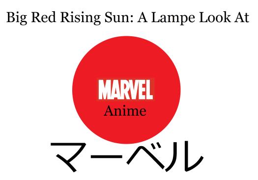 Marvel Anime!